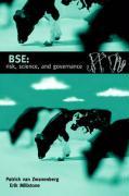 Bse: Risk, Science, and Governance - Van Zwanenburg, Patrick; Millstone, Erik; Zwanenburg, Patrick Van