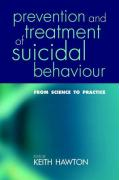 Prevention and Treatment of Suicidal Behaviour: From Science to Practice