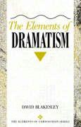 The Elements of Dramatism - Blakesley, David