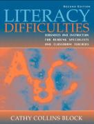 Literacy Difficulties: Diagnosis and Instruction for Reading Specialists and Classroom Teachers - Block, Cathy Collins; Collins Block, Cathy
