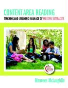 Content Area Reading: Teaching and Learning in an Age of Multiple Literacies - McLaughlin, Maureen