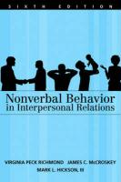 Nonverbal Behavior in Interpersonal Relations - Richmond, Virginia P.; Hickson, Mark L.; McCroskey, James C.