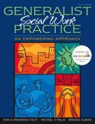 Generalist Social Work Practice: An Empowering Approach - Miley, Karla Krogsrud; O'Melia, Michael; DuBois, Brenda