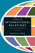 Cases in International Relations: Portraits of the Future - Snow, Donald M.