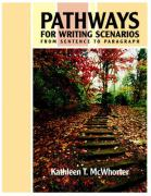 Pathways for Writing Scenarios: From Sentence to Paragraph [With Mywritinglab] - McWhorter, Kathleen T.