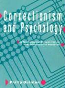 Connectionism and Psychology: A Psychological Perspective on New Connectionist Research - Quinlan, Philip T.