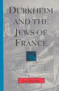 Durkheim and the Jews of France - Strenski, Ivan