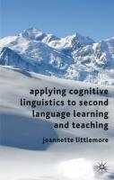Applying Cognitive Linguistics to Second Language Learning and Teaching - Littlemore, Jeannette
