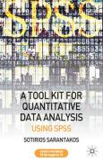 A Toolkit for Quantitative Data Analysis: Using SPSS - Sarantakos, Sotirios