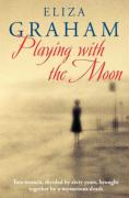 Playing with the Moon - Graham, Eliza