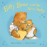 Billy Bear and the New Baby - Moss, Miriam