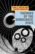 Theories of the Democratic State - Dryzek, John S.; Dunleavy, Patrick