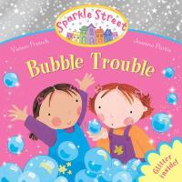 Bubble Trouble. by Vivian French - French, Vivian