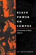 Black Power on Campus: The University of Illinois, 1965-75 - Williamson, Joy Ann