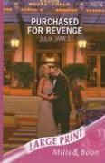 Purchased for Revenge - James, Julia