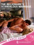 Billionaire's Scandalous Marriage - Darcy, Emma