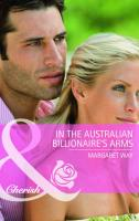 In the Australian Billionaire's Arms - Way, Margaret