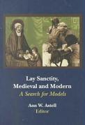 Lay Sanctity Medieval Modern: A Search for Models
