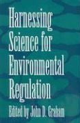 Harnessing Science for Environmental Regulation