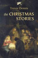 The Christmas Stories - Dennis, Trevor