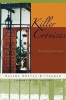 Killer Cronicas: Bilingual Memories - Chavez-Silverman, Susana