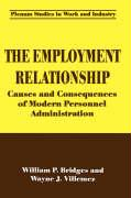 The Employment Relationship - Bridges, William P.; Villemez, Wayne J.
