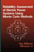 Reliability Assessment of Electrical Power Systems Using Monte Carlo Methods - Billinton; Li, W.