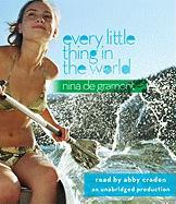 Every Little Thing in the World - de Gramont, Nina