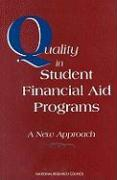 Quality in Student Financial Aid Programs: A New Approach - Panel on Quality Improvement in Student; National Research Council