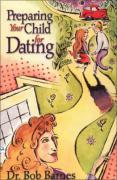 Preparing Your Child for Dating - Barnes, Robert G.; Barnes, Bob; Barnes, Rosemary