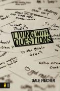 Living with Questions - Fincher, Dale
