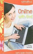 Online with God: A 90-Day Devotional - Knowlton, Laurie Lazzaro