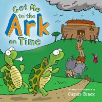 Get Me to the Ark on Time - Black, Cuyler