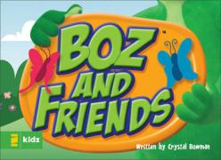Boz and Friends - Bowman, Crystal