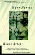 House Arrest - Morris, Mary