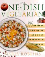 One-Dish Vegetarian - Robbins, Maria