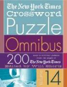 The New York Times Crossword Puzzle Omnibus: 200 Puzzles from the Pages of the New York Times