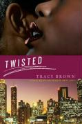 Twisted - Brown, Tracy