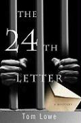 The 24th Letter - Lowe, Tom