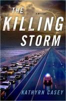 The Killing Storm - Casey, Kathryn