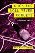 Rock & Roll Never Forgets - Grabien, Deborah