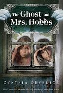 The Ghost and Mrs. Hobbs - DeFelice, Cynthia C.