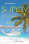 The Nyt Sunny Xwords: 75 Bright and Easy Puzzles