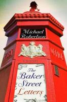 The Baker Street Letters - Robertson, Michael
