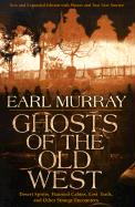 Ghosts of the Old West - Murray, Earl