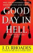 Good Day in Hell - Rhoades, J. D.
