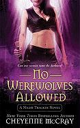 No Werewolves Allowed - McCray, Cheyenne