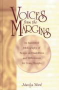 Voices from the Margins: An Annotated Bibliography of Fiction on Disabilities and Differences for Young People - Ward, Marilyn