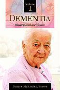 Dementia [3 Volumes]