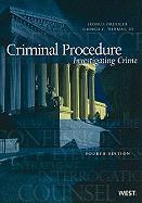 Criminal Procedure: Investigating Crime - Dressler, Joshua; Thomas, George C. , Jr.